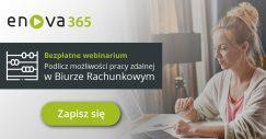 Dedykowane webinarium dla Biur Rachunkowych od ekspertów enova365