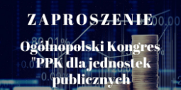 zaproszenie na kongres PPK dla instytucji publicznych